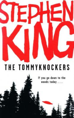 Tommyknockers, Hardcover, 2009