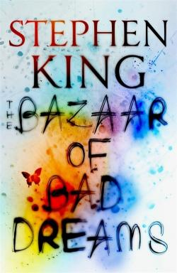 The Bazaar of Bad Dreams, Hardcover, 2015