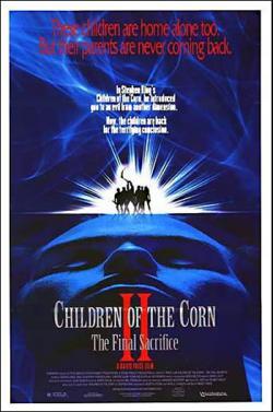 Children of the Corn II - The Final Sacrifice, Movie Poster, 1992
