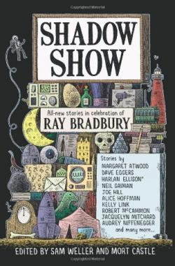 Shadow Show: All-New Stories in Celebration of Ray Bradbury, Paperback, Jul 10, 2012