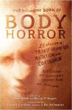 The Mammoth Book of Body Horror, 2012
