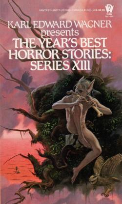 The Year's Best Horror Stories: Series XIII, Oct 1985