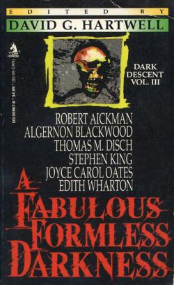 A Fabulous Formless Darkness , 1991