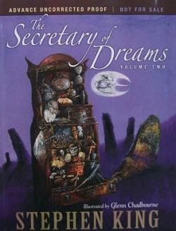 The Secretary of Dreams Volume Two, Paperback, 2010