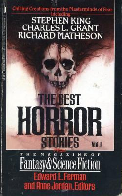The Best Horror Stories from the Magazine of Fantasy & Science Fiction, Vol. I, Paperback, Apr 1989