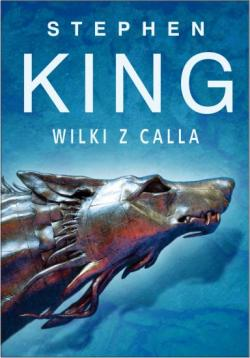 The Dark Tower - Wolves of the Calla, Paperback, 2013