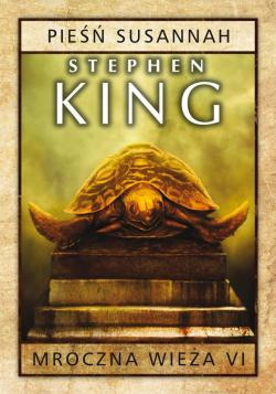 The Dark Tower - Song of Susannah, Hardcover, Nov 04, 2015
