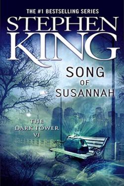 The Dark Tower - Song of Susannah, Paperback, Jun 01, 2006