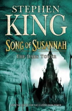 The Dark Tower - Song of Susannah, Hardcover, Jun 08, 2004