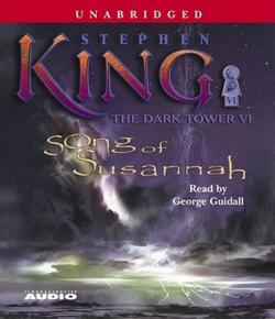 The Dark Tower - Song of Susannah, Audio Book, Jun 08, 2004