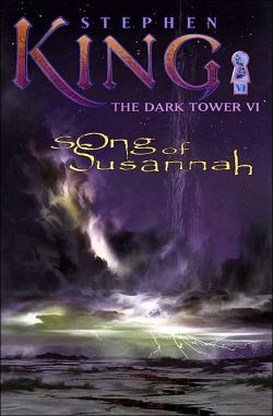The Dark Tower - Song of Susannah, Hardcover, Jun 01, 2004