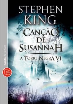 The Dark Tower - Song of Susannah, Paperback, 2013