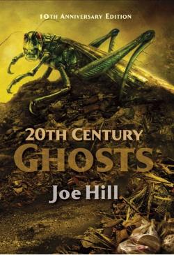20th Century Ghosts, Hardcover, Oct 2015