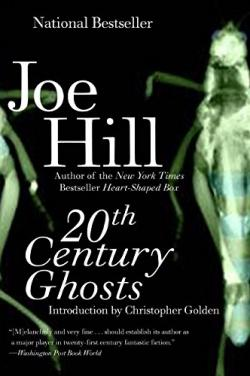 20th Century Ghosts, Paperback, Sep 16, 2009