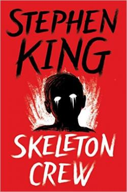Skeleton Crew, ebook, Jan 01, 2016