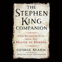 The Stephen King Companion: Four Decades of Fear from the Master of Horror, Audio Book, Dec 17, 2015