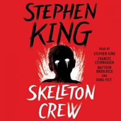 Skeleton Crew, Audio Book, Jan 01, 2016