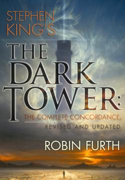The Dark Tower: The Complete Concordance, Hardcover, 2016