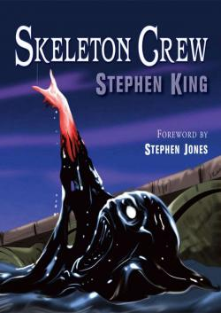 Skeleton Crew, Hardcover, 2016