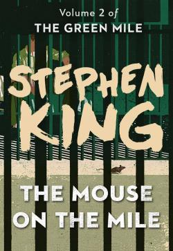 The Green Mile 2 - The Mouse on the Mile, ebook, Apr 26, 2016