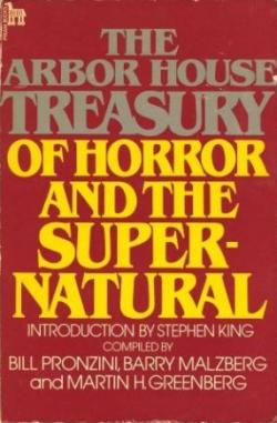 The Arbor House Treasury of Horror and the Supernatural, Paperback, May 1981