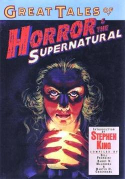 Great Tales of Horror & the Supernatural, Hardcover, 1994