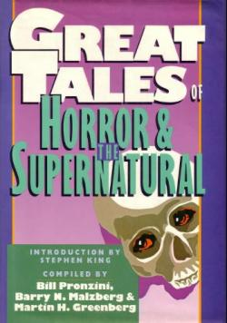 Great Tales of Horror & the Supernatural, Hardcover, Jun 1988