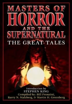 Masters of Horror & the Supernatural: The Great Tales, Paperback, Oct 16, 2010