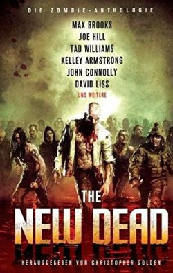 The New Dead: A Zombie Anthology , Hardcover, Apr 12, 2011