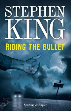 Riding the Bullet, ebook, Sep 17, 2013
