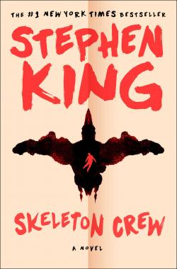 Skeleton Crew, Paperback, Jan 01, 2017