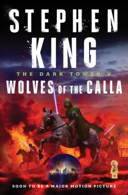 The Dark Tower - Wolves of the Calla, Paperback, 2016