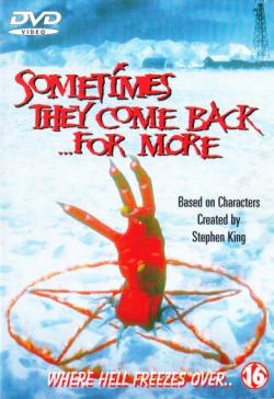 Sometimes They Come Back for More, 1998