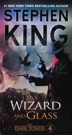 The Dark Tower - Wizard and Glass, Paperback, Dec 26, 2016