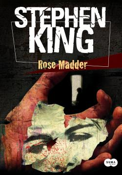 Rose Madder, Hardcover, Apr 03, 2012