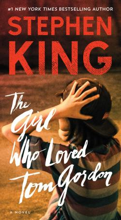 The Girl Who Loved Tom Gordon, Paperback, Apr 25, 2017