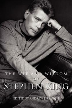 The Wit and Wisdom of Stephen King, Paperback, May 27, 2011