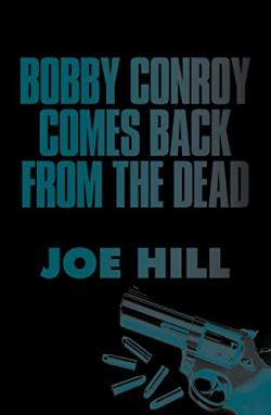 Bobby Conroy Comes Back From The Dead, ebook, Jan 15, 2015