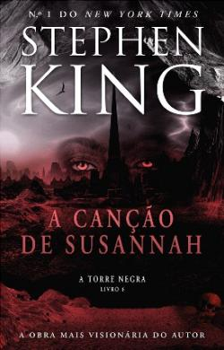 The Dark Tower - Song of Susannah, Paperback, Jul 2016