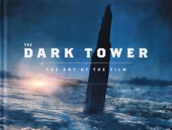 The Dark Tower - The Art of the Film
