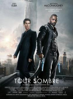 The Dark Tower, Movie Poster, Apr 09, 2017