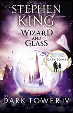 The Dark Tower - Wizard and Glass, Paperback, Jun 20, 2017