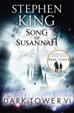 The Dark Tower - Song of Susannah, Paperback, Jun 20, 2017