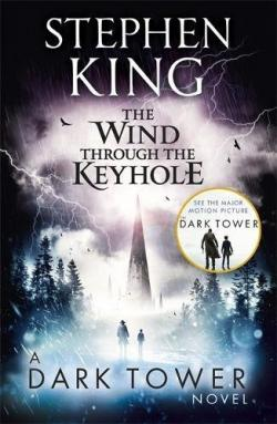 The Dark Tower - The Wind Through the Keyhole, Paperback, Jun 20, 2017