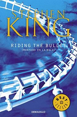 Riding the Bullet, Paperback, Sep 01, 2017