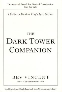 The Dark Tower Companion: A Guide to Stephen Kings Epic Fantasy, Paperback, Apr 2013