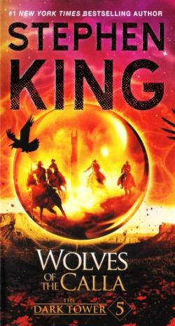 The Dark Tower - Wolves of the Calla, Paperback, Feb 2017
