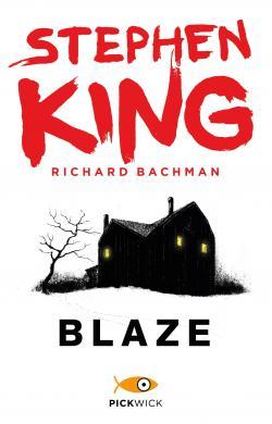 Blaze, Paperback, 2017