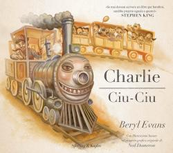 Charlie the Choo-Choo: From the world of The Dark Tower, Hardcover, Jun 06, 2017