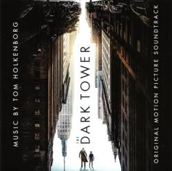 The Dark Tower Original Motion Picture Soundtrack, 2017
